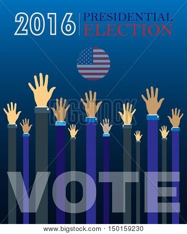 Digital vector usa presidential election 2016 vote with hands in the air, flat style