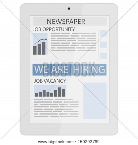 Business newspaper on tablet. Mobile news concept. Tablet and newspaper. Flat design. We are hiring. Job opportunity vacancy