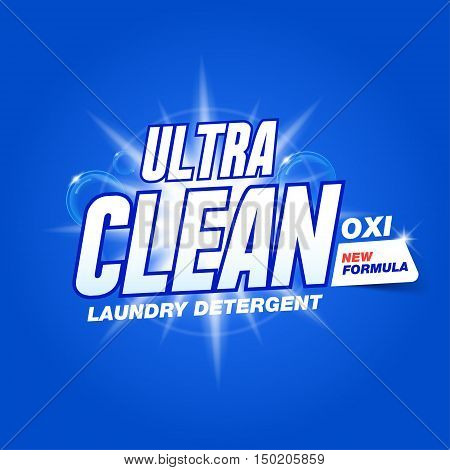 Ultra clean. Template for laundry detergent. Package design for Washing Powder & Liquid Detergents. Stock vector