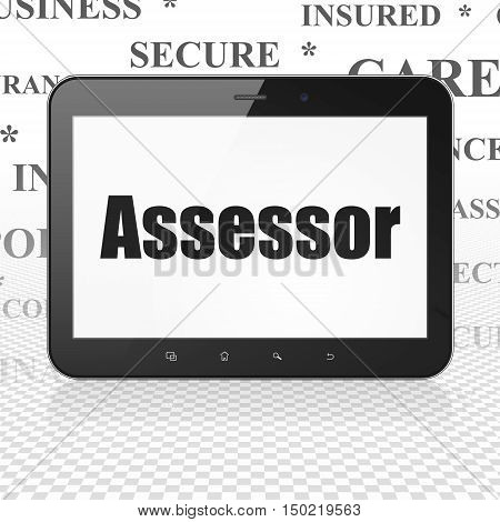 Insurance concept: Tablet Computer with  black text Assessor on display,  Tag Cloud background, 3D rendering