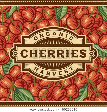Retro Cherry Harvest Label. Editable vector illustration in woodcut style with clipping mask.