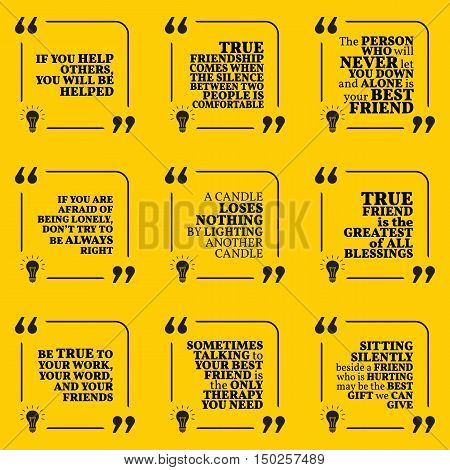 Set Of Motivational Quotes About Friendship, Help, Support, Giving, Blessing And Being Alone. Simple