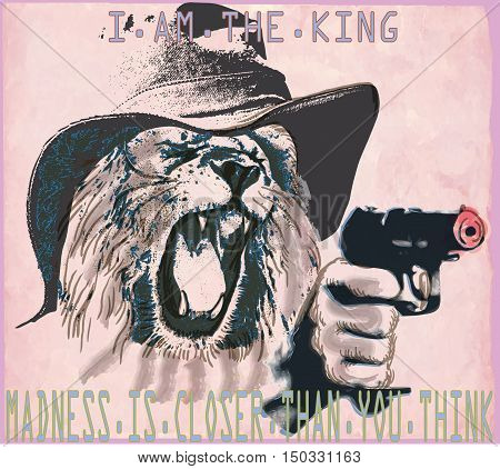 An hand drawn vector in the comic style - Lion the king. Placard - political poster - desperado killer. Roaring predator lion with the hat on his head shooting from a revolver pistol gun.
