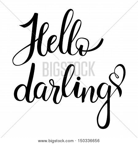 Hello, darling. Brush hand lettering on white background