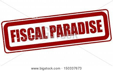 Rubber stamp with text fiscal paradise inside vector illustration