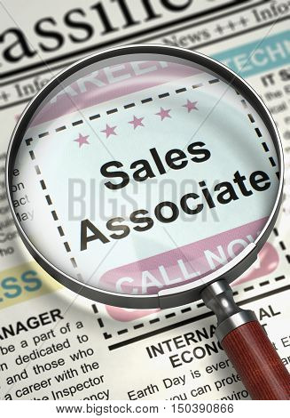 Sales Associate - Jobs in Newspaper. Sales Associate. Newspaper with the Job Vacancy. Job Seeking Concept. Selective focus. 3D.