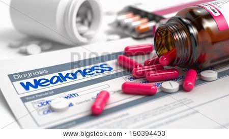Weakness Phrase in Anamnesis. CloseUp View of Medicine Concept. Weakness - Handwritten Diagnosis in the Differential Diagnoses. Medicine Concept with Red Pills, CloseUp View, Selective Focus. 3D.