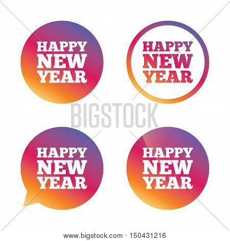 Happy new year text sign icon. Christmas symbol. Gradient buttons with flat icon. Speech bubble sign. Vector