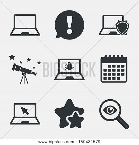 Notebook laptop pc icons. Virus or software bug signs. Shield protection symbol. Mouse cursor pointer. Attention, investigate and stars icons. Telescope and calendar signs. Vector