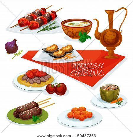 Turkish cuisine meat and vegetable dishes icon with beef shish kebab, lamb kefta kebab, flatbread with iskender kebab and tomatoes, stuffed pepper, butter mussels, carrot ball, rice mint soup