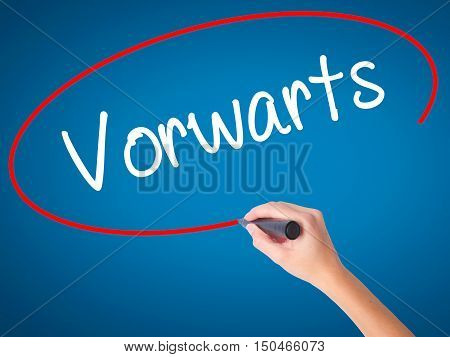 Women Hand Writing Vorwärts  (forward In German)  With Black Marker On Visual Screen