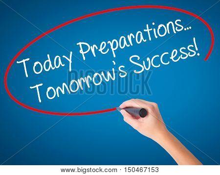 Women Hand Writing Today Preparations