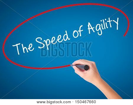 Women Hand Writing The Speed Of Agility With Black Marker On Visual Screen