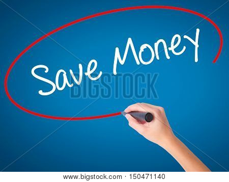 Women Hand Writing Save Money With Black Marker On Visual Screen