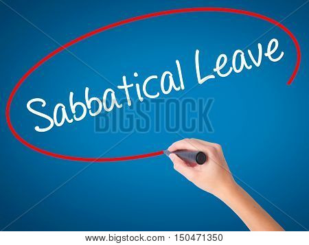 Women Hand Writing  Sabbatical Leave With Black Marker On Visual Screen