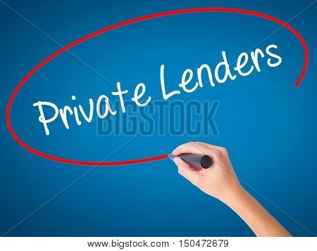 Women Hand Writing Private Lenders With Black Marker On Visual Screen