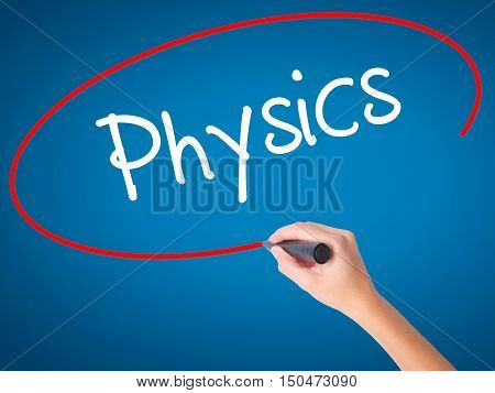 Women Hand Writing Physics With Black Marker On Visual Screen