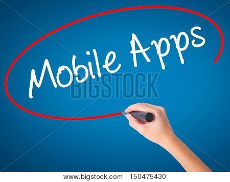 Women Hand Writing Mobile Apps With Black Marker On Visual Screen