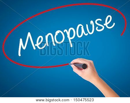 Women Hand Writing Menopause With Black Marker On Visual Screen.