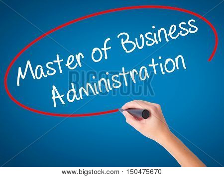 Women Hand Writing Master Of Business Administration With Black Marker On Visual Screen