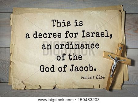 TOP-1000.  Bible verses from Psalms.This is a decree for Israel, an ordinance of the God of Jacob.