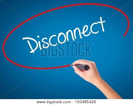 Women Hand Writing Disconnect With Black Marker On Visual Screen