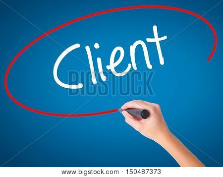 Women Hand Writing Client  With Black Marker On Visual Screen