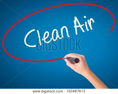 Women Hand Writing Clean Air With Black Marker On Visual Screen