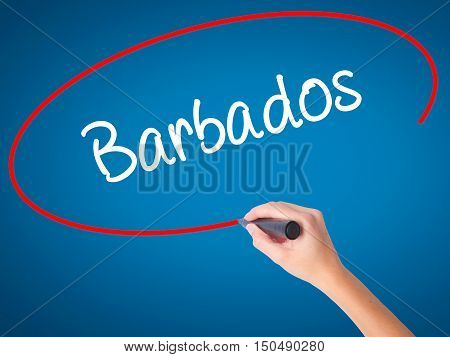 Women Hand Writing Barbados  With Black Marker On Visual Screen