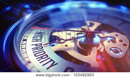 Watch Face with High Priority Phrase on it. Business Concept with Film Effect. High Priority. on Watch Face with Close Up View of Watch Mechanism. Time Concept. Film Effect. 3D.