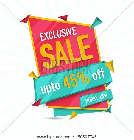 Exclusive Sale with Discount Upto 45% Off, Creative Paper Tag or Banner.Vector illustration. Useable for Poster, Flyer or Pamphlet.