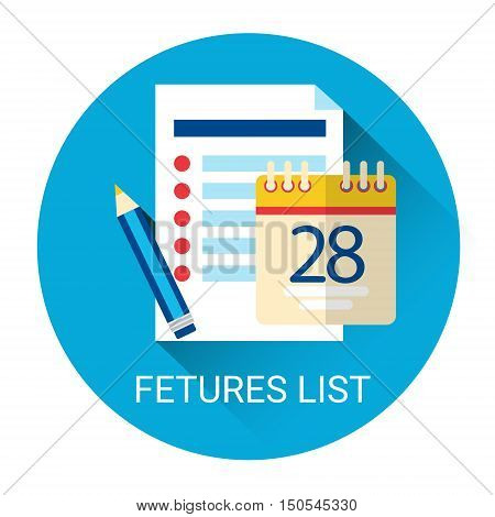 Features Check List Icon Calender Page Business Plan Flat Vector Illustration