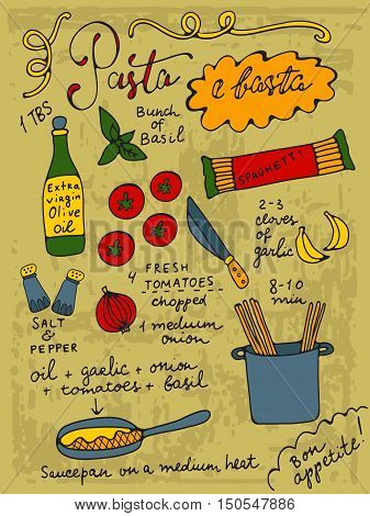 Pasta e basta. Pasta thats all. Basta is an italian word for all. Pasta recipe hand drawn illustration