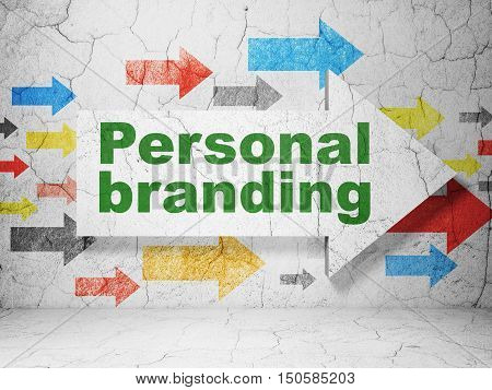 Marketing concept:  arrow with Personal Branding on grunge textured concrete wall background, 3D rendering