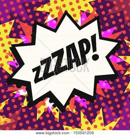 Vintage pop art cartoon comics speech bubble (Zap!) in vector.