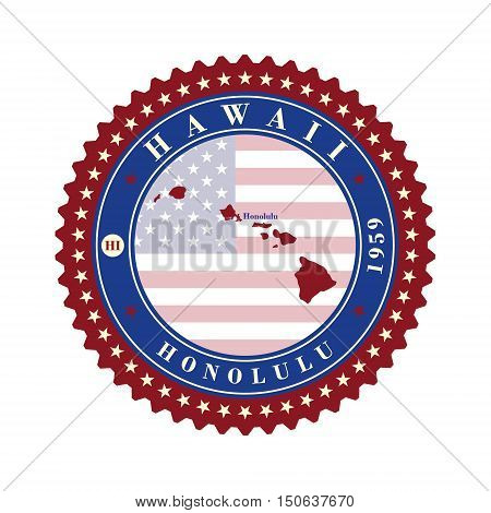 Label sticker cards of State Hawaii USA. Stylized badge with the name of the State year of creation the contour maps and the names abbreviations.