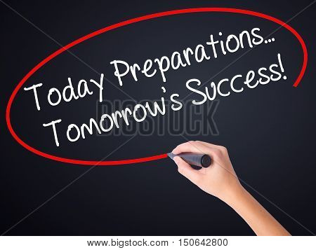 Woman Hand Writing Today Preparations