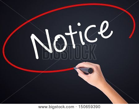 Woman Hand Writing Notice With A Marker Over Transparent Board