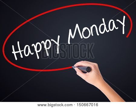 Woman Hand Writing Happy Monday With A Marker Over Transparent Board