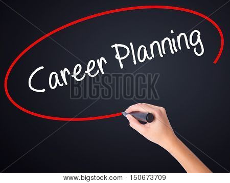 Woman Hand Writing Career Planning With A Marker Over Transparent Board