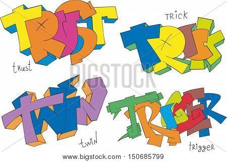 Trust, Trick, Twin And Trigger Graffiti