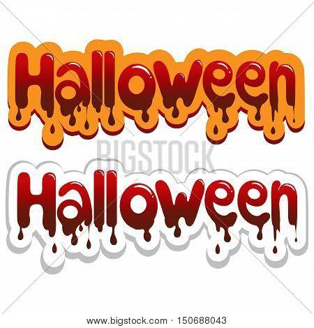 Happy Halloween poster. Bloody inscription Vector illustration