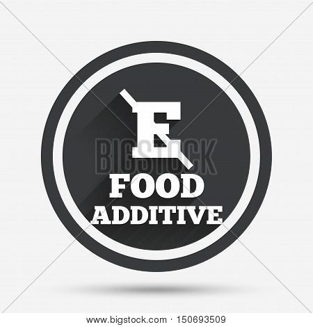 Food additive sign icon. Without E symbol. Healthy natural food. Circle flat button with shadow and border. Vector