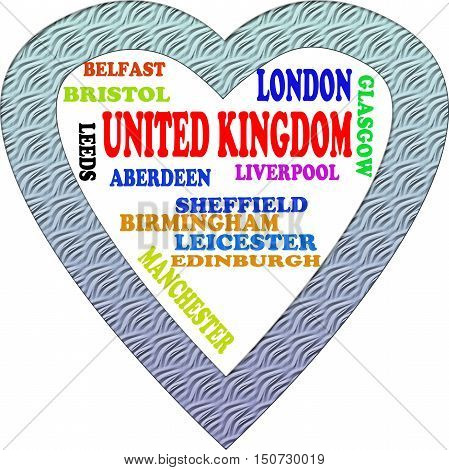 United Kingdom in the Europe and United Kingdom's cities as background , with form of the heart