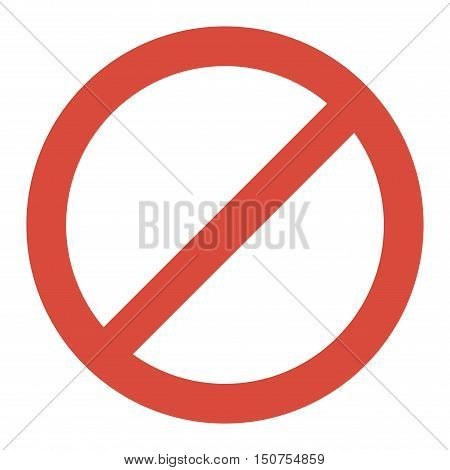 Prohibition stop sign vector illustration. Warning danger symbol prohibiting sign. Forbidden safety information prohibiting sign. Protection signs warning information sign.
