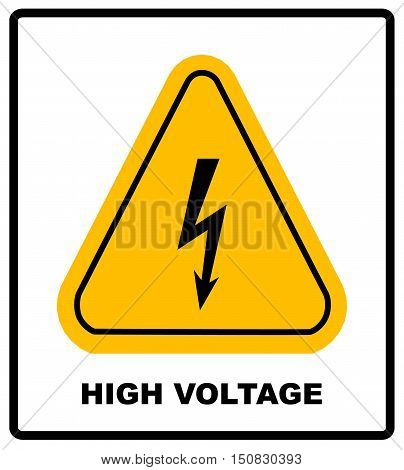 High Voltage Sign. Danger banner with text and symbol. Black arrow isolated in yellow triangle on white background. Warning icon. Vector illustration
