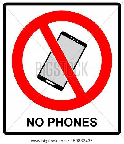No cell phone sign. Mobile phone ringer volume mute sign. No smartphone allowed icon. No Calling label on white background. No Phone emblem great for any use. Stock Vector Illustration Warning sticker poster