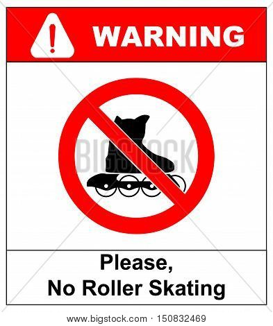 Please, No rollerskating sign in vector isolated on white prohibition sticker for public places Warning banner.
