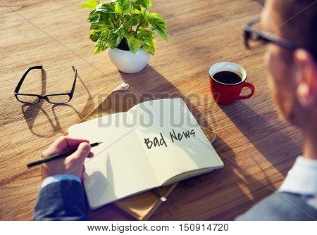 Bad News Sadness Depressed Frustration Terrified Concept