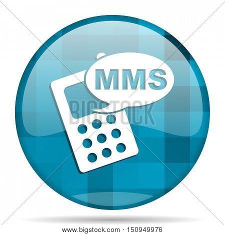 mms blue round modern design internet icon on white background